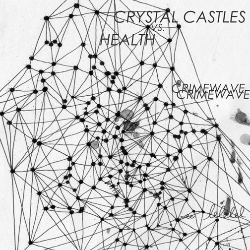 Crystal Castles vs Health - Crimewave