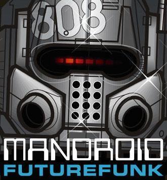 Mandroid – Futurefunk EP